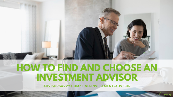 How to find and chose an investment advisor Canada