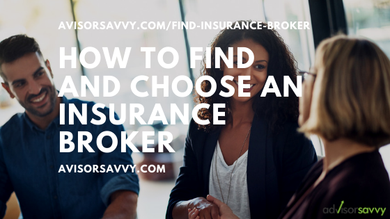 How to find and choose an insurance broker