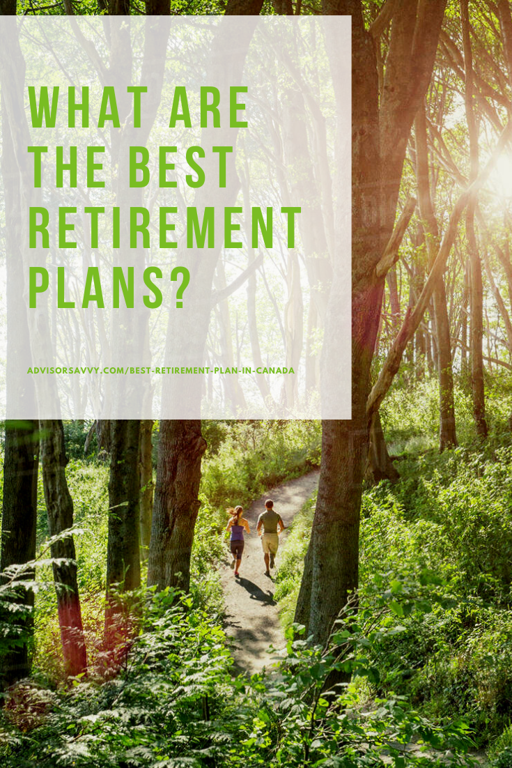 Best retirement plan in Canada 2019-2020