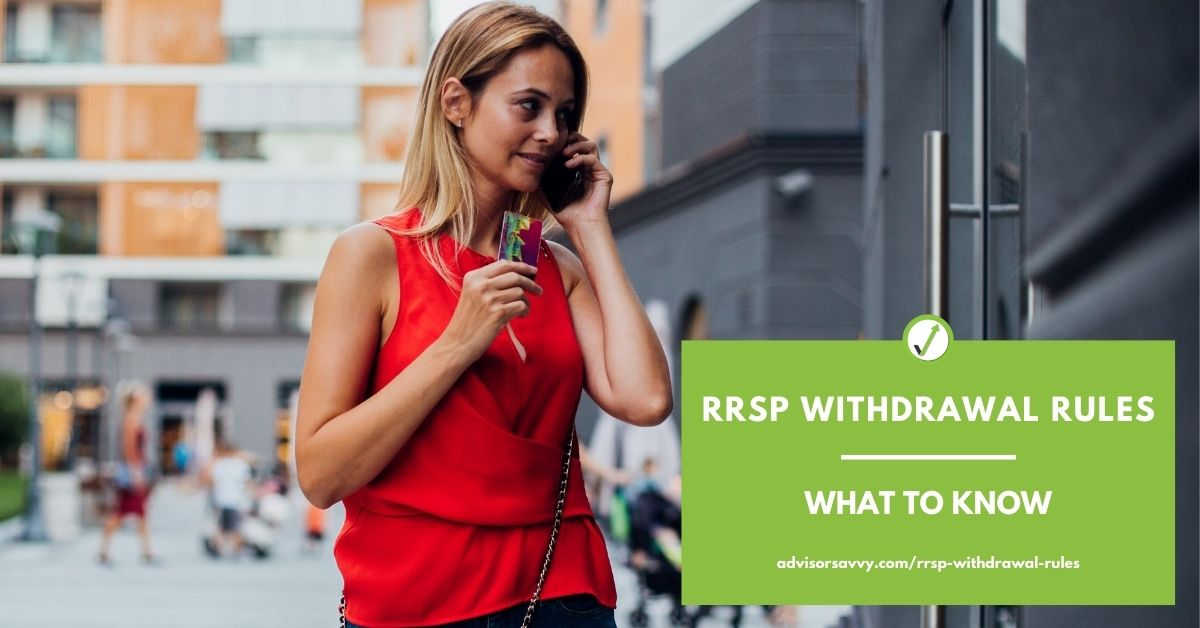 RRSP Withdrawal Rules: what to know