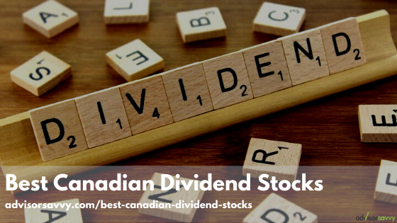 Best Canadian Dividend Stocks