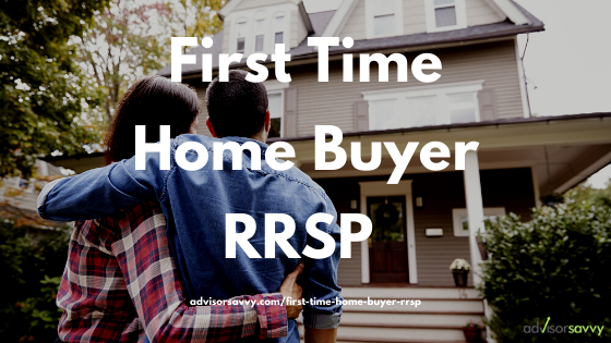 First Time Home Buyer RRSP