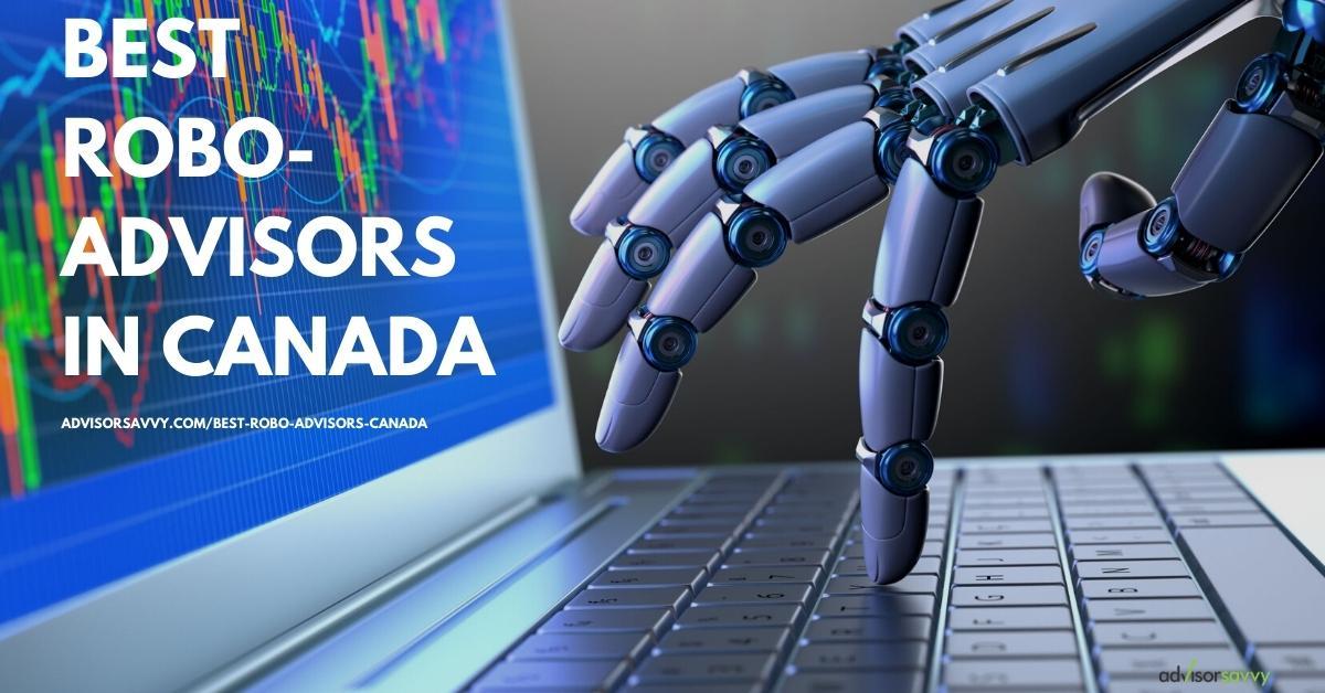 The best robo-advisors in Canada