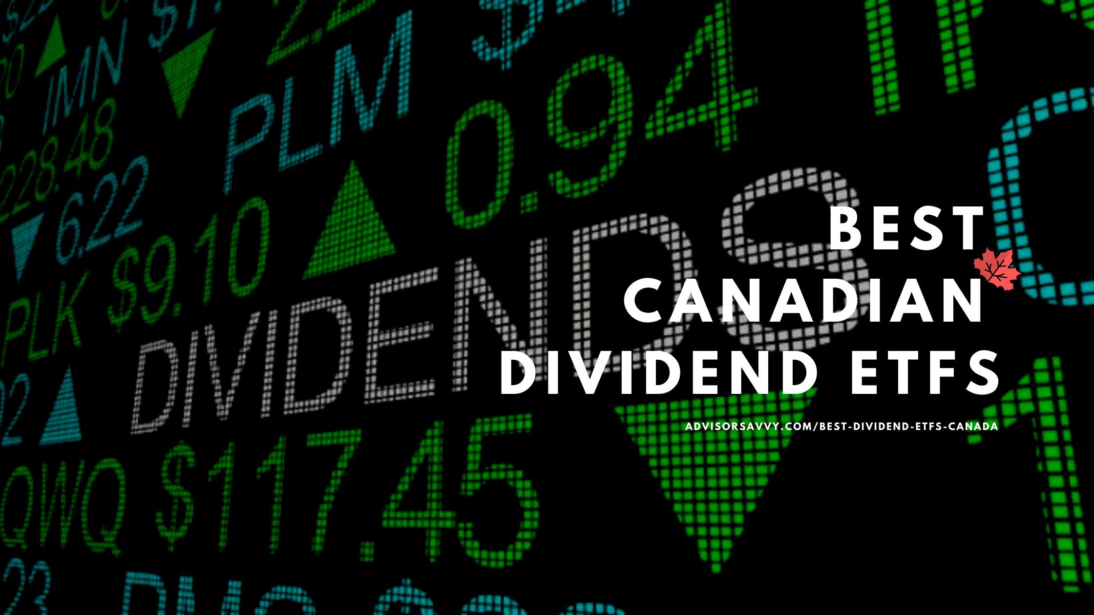 Best Canadian Dividend ETS