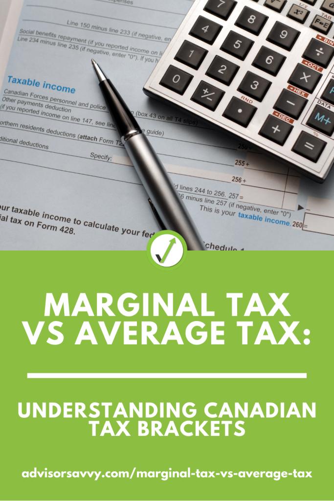 Marginal Tax vs Average Tax: Canadian Tax Brackets