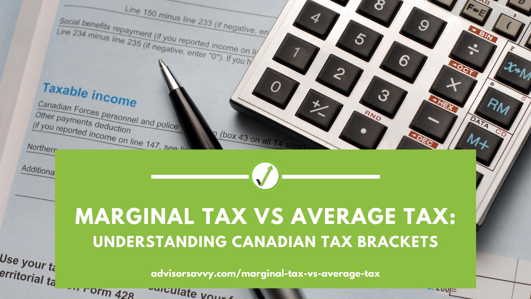 Marginal Tax vs Average Tax