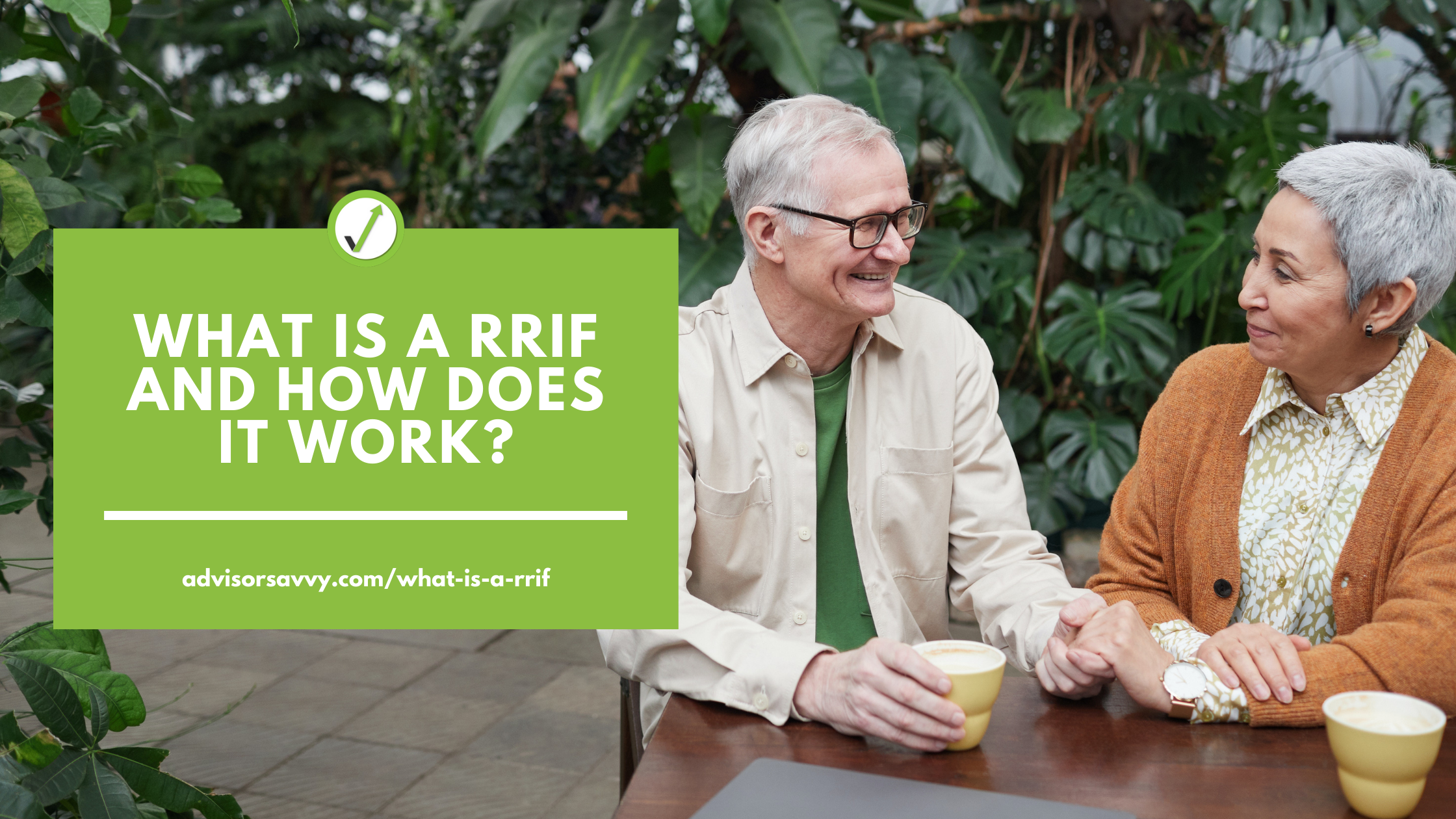 What is a RRIF and how does it work?