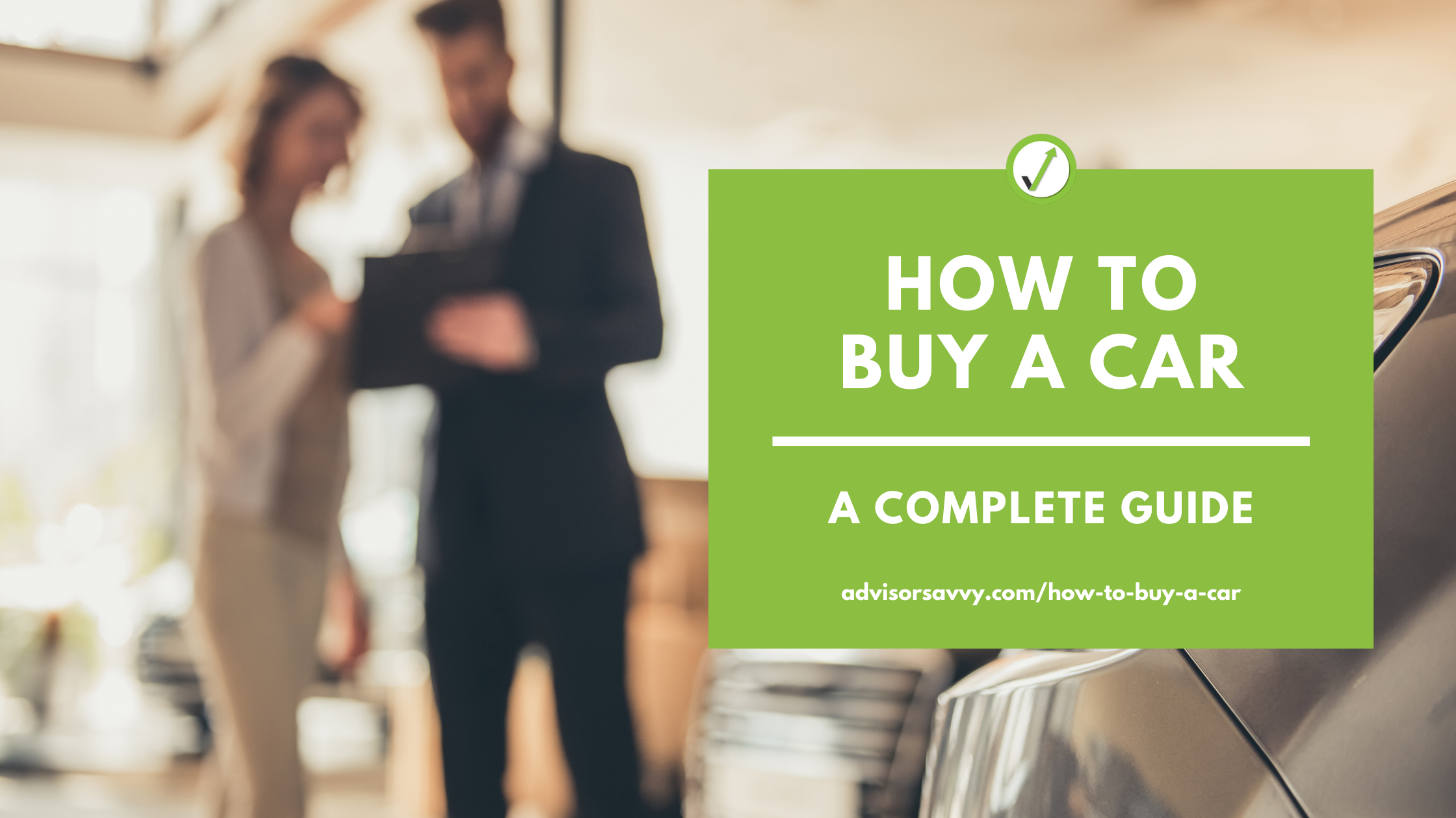 How to buy a car: a complete guide