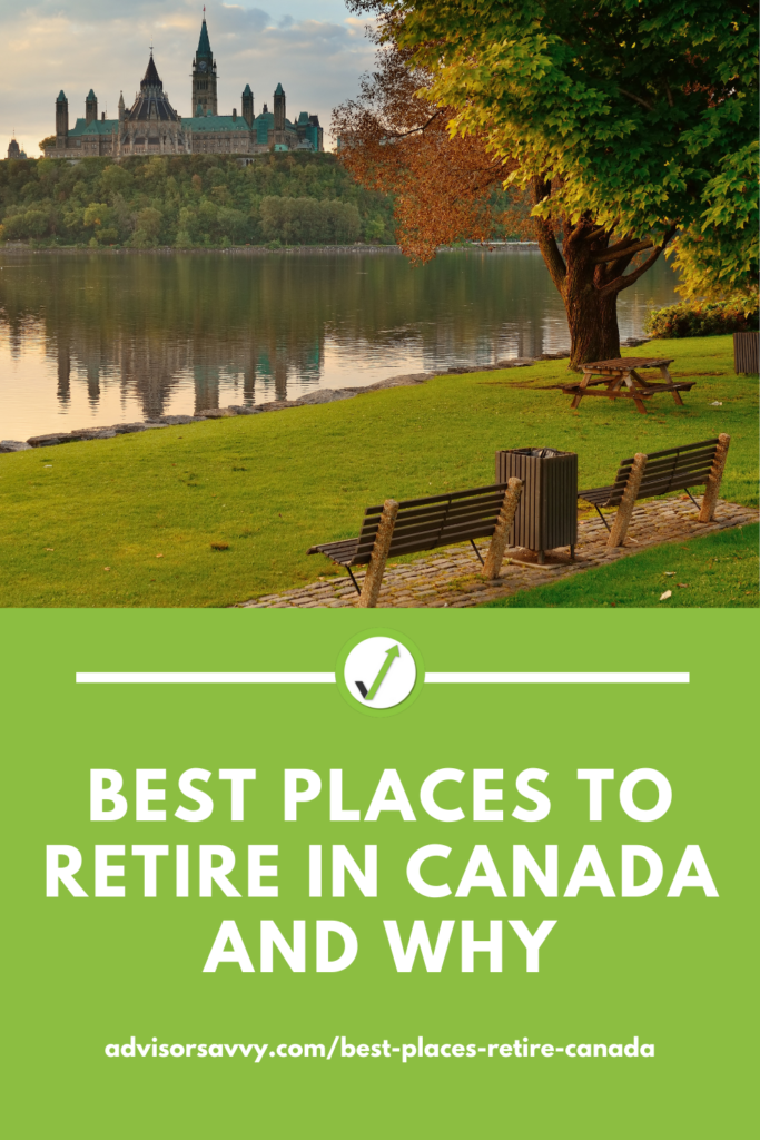 Best Places to Retire in Canada and Why